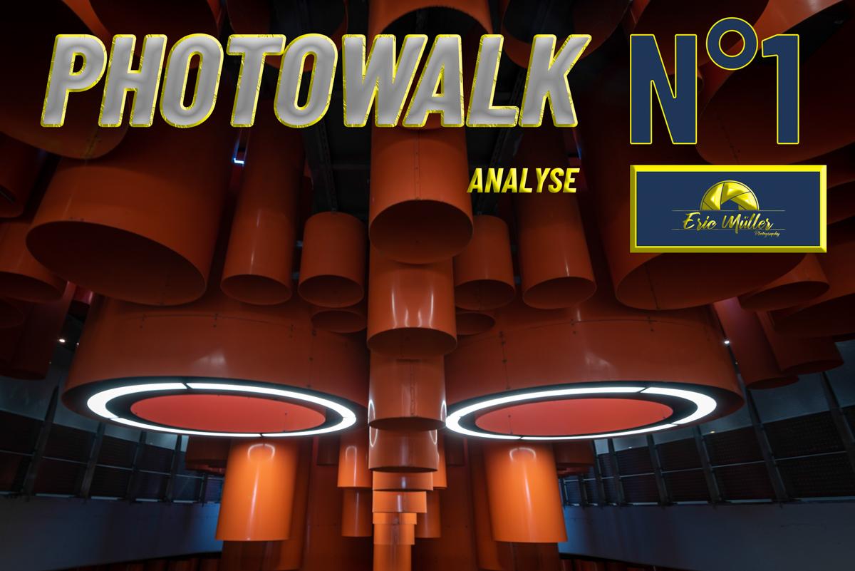 Analyse Photowalk N°1
